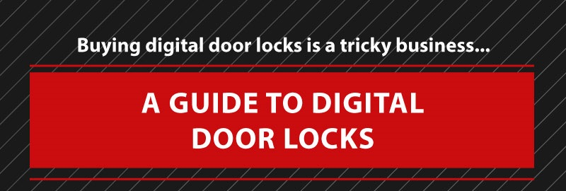 Guide to digital door locks